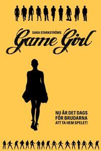 Game Girl - Det är dags för brudarna att ta hem spelet!