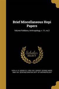 BRIEF MISC HOPI PAPERS VOLUME