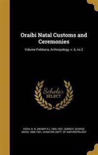 ORAIBI NATAL CUSTOMS & CEREMON