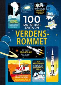 100 fantastiske fakta om verdensrommet - Alex Frith, Alice James, Jerome Martin | Ridgeroadrun.org