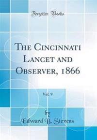 The Cincinnati Lancet and Observer, 1866, Vol. 9 (Classic Reprint)