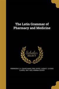 LATIN GRAMMAR OF PHARMACY & ME