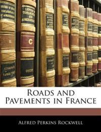 Roads and Pavements in France