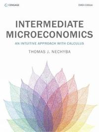 Intermediate microeconomics - an intuitive approach with calculus