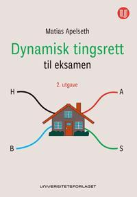 Dynamisk tingsrett til eksamen - Matias Apelseth pdf epub