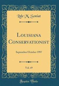Louisiana Conservationist, Vol. 49
