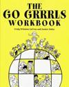 The Go Grrrls Workbook