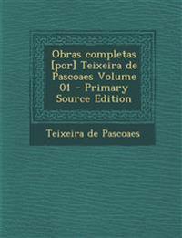 Obras completas [por] Teixeira de Pascoaes Volume 01