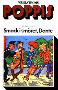 Dante 33 - Smack i smöret, Dante
