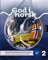 God i norsk 2; tekstbok B1 - Lena Berg, Jannecke Hofset, Hildegunn Klippen | Ridgeroadrun.org