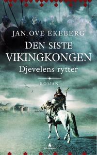 Den siste vikingkongen; Djevelens rytter