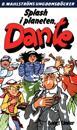 Dante 27 - Splash i planeten, Dante