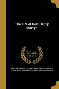 LIFE OF REV HENRY MARTYN