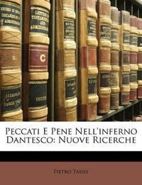 Peccati E Pene Nell'inferno Dantesco: Nuove Ricerche