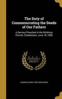 DUTY OF COMMEMORATING THE DEED