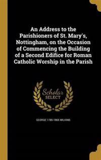 ADDRESS TO THE PARISHIONERS OF