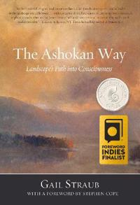 The Ashokan Way: Landscape's Path Into Consciousness
