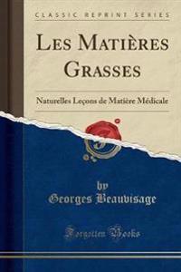Les Matieres Grasses