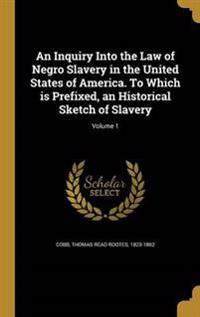 INQUIRY INTO THE LAW OF NEGRO