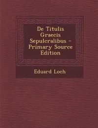 De Titulis Graecis Sepulcralibus