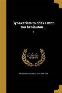 GRE-SYNAXARISTS TN DDEKA MNN T