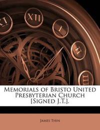 Memorials of Bristo United Presbyterian Church [Signed J.T.].