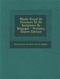 Musée Royal De Peinture Et De Sculpture De Belgique