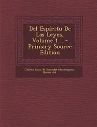 del Espiritu de Las Leyes, Volume 1... - Primary Source Edition