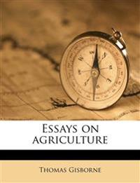 Essays on agriculture