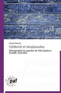 C�l�brit� Et Desplazados