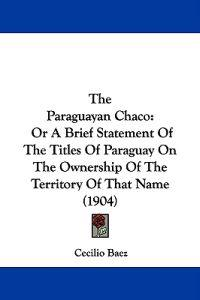 The Paraguayan Chaco