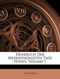 Denkbuch Der Merkwürdigsten Tage Wien's