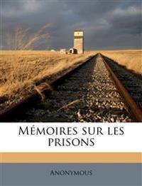 Mémoires sur les prisons