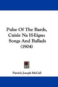 Pulse of the Bards, Cuisle Na H-eigse