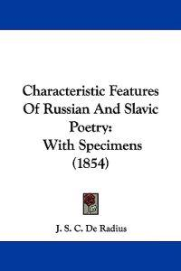 Characteristic Features of Russian and Slavic Poetry