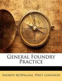 General Foundry Practice