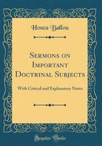 Sermons on Important Doctrinal Subjects