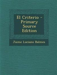 El Criterio - Primary Source Edition
