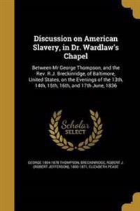DISCUSSION ON AMER SLAVERY IN