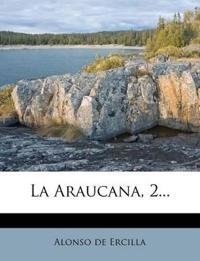 La Araucana, 2...