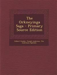 The Orkneyinga Saga - Primary Source Edition