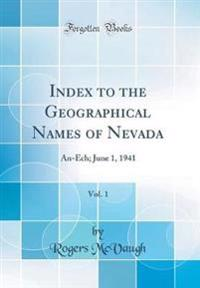 Index to the Geographical Names of Nevada, Vol. 1