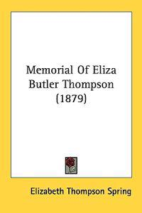 Memorial of Eliza Butler Thompson