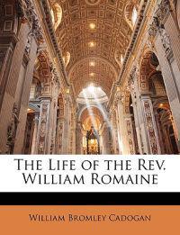 The Life of the Rev. William Romaine