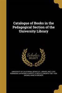 CATALOGUE OF BKS IN THE PEDAGO