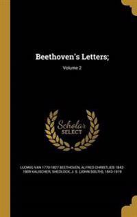 BEETHOVENS LETTERS V02