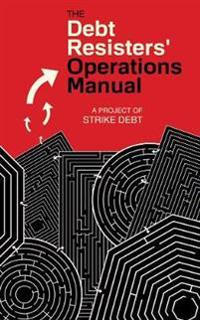 The Debt Resister's Operations Manual