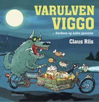 Varulven Viggo - Snotfeen og andre gyserim