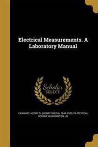 ELECTRICAL MEASUREMENTS A LAB