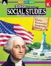 180 Days of Social Studies for Kindergarten (Grade K): Practice, Assess, Diagnose